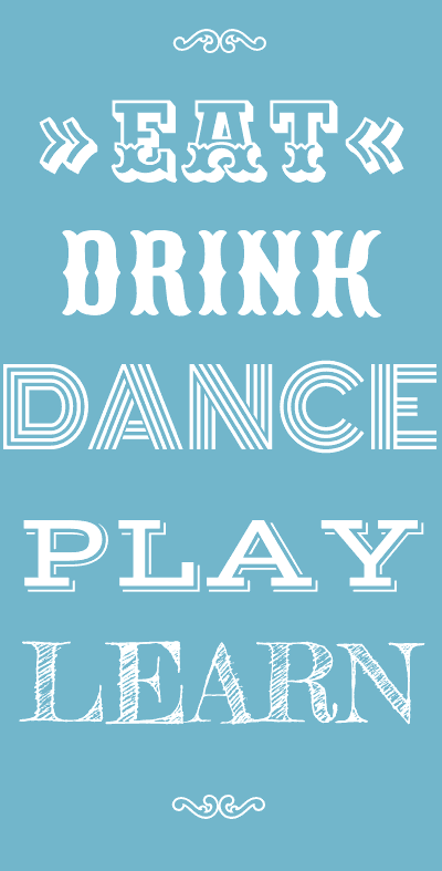 eat-drink-dance-play-drink1